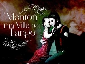 Menton ma ville est Tango - Menton
