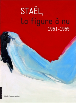 <i>Staël, la figure à nu, 1951-1955</i> exposée au Musée Picasso Antibes